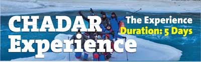 Chadar Experience 5 Days