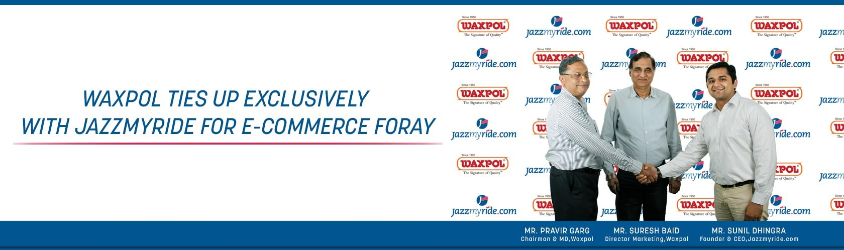 Waxpol ties with Jazzmyride for ecommerce