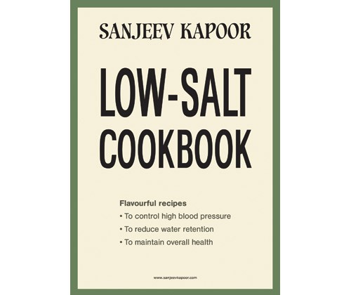Sanjeev Kapoor Low Salt Cookbook